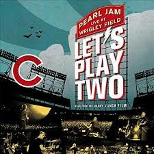 PEARL JAM - LET'S PLAY TWO LIVE AT WRIGLEY FIELD (LP)
