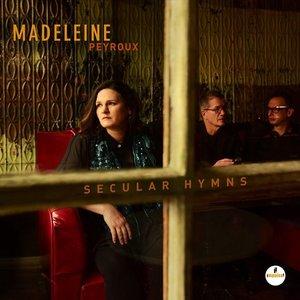 MADELEINE PEYROUX - SECULAR HYMNS (LP)