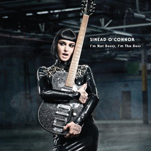 SINEAD O'CONNOR - I'M NOT BOSSY, I'M THE BOSS (LP)