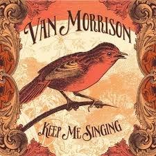 VAN MORRISON - KEEP ME SINGING (LP)