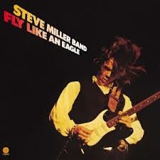 STEVE MILLER BAND - FLY LIKE AN EAGLE (LP)