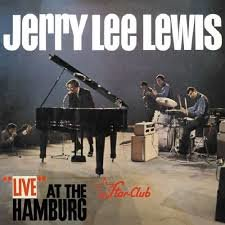 JERRY LEE LEWIS - LIVE AT THE HAMBURG STARCLUB (LP)