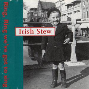 Irish Stew - RinG Ring We've Got To Sing (CD)