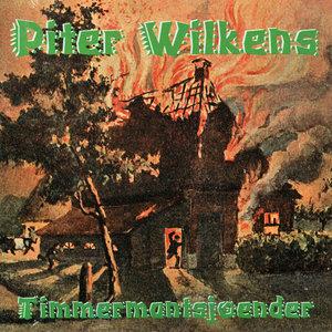 Piter Wilkens - Timmermantsjoender (CD)