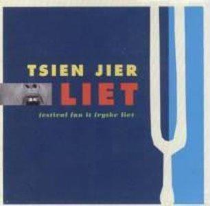 Tsien Jier Liet - Festival Fan It Fryske Liet (CD)