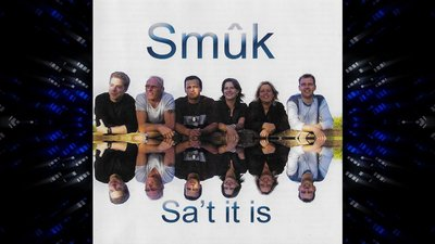 Smuk - Sa't It Is
