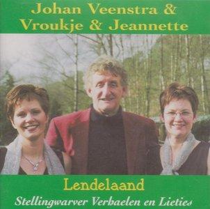 Johan Veenstra & Vroukje & Jeannette - Lendelaand (CD)