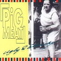 Pigmeat - Ugly & Slouchy (CD)