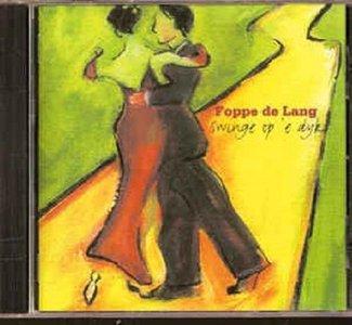 Foppe De Lang - Swinge Op 'E Dyk (CD)