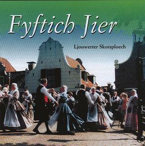 Ljouwerter Skotsploech - Fyftich Jier (CD)