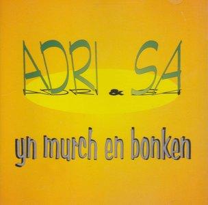 Adri & Sa - Yn Murch En Bonken (CD)