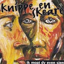 Knippe En Skeare - Ik Moat Dy Even Sjen (CD)