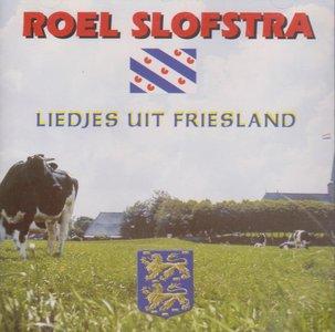 Roel Slofstra - Liedjes Uit Friesland (CD)