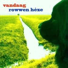 ROWWEN HEZE - VANDAAG (LP)