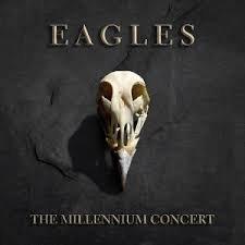 EAGLES - THE MILLENIUM CONCERT (LP)