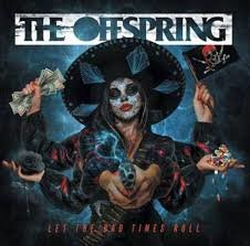 OFFSPRING - LET THE BAD TIMES ROLL (LP)