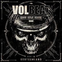 VOLBEAT - REWIND, REPLAY, REBOUND - LIVE IN DEUTSCHLAND (LP)