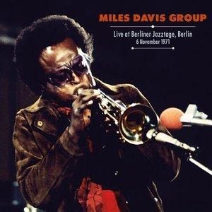 MILES DAVIS GROUP - LIVE AT BERLINER JAZZTAGE, BERLIN 1971 (LP)