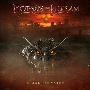 FLOTSAM & JETSAM - BLOOD IN THE WATER (LP)