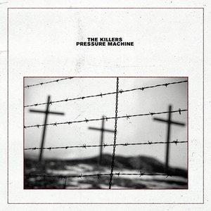 KILLERS - PRESSURE MACHINE (LP)