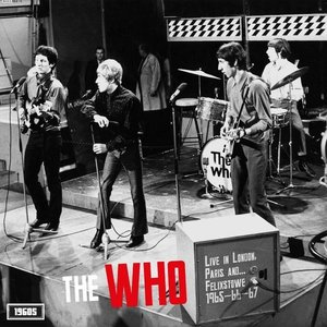 WHO - LIVE IN LONDON, PARIS AND FELIXSTOWE 1965,66-67 (LP)