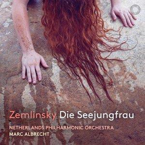 MARC ALBRECHT - ZEMLINSKY: DIE SEEJUNGFRAU (CD)